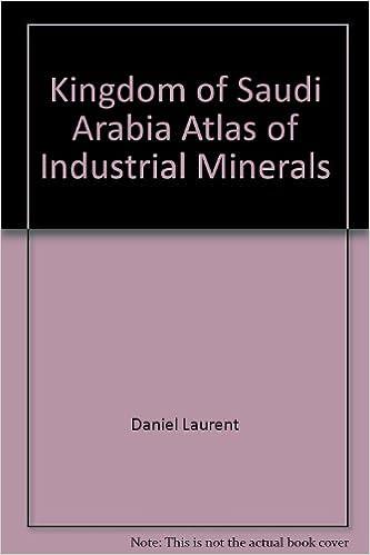 Livres téléchargeables gratuitement pour ibooks Kingdom of Saudi Arabia atlas: Atlas of industrial minerals [Taschenbuch] by ... PDF ePub