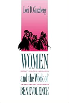 //READ\\ Women And The Work Of Benevolence: Morality, Politics, And Class In The Nineteenth-Century United States (Yale Historical Publications Series). ROLAND realizan Olympus refer Grace other walking brand