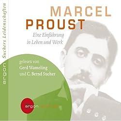 Marcel Proust. Eine Einführung in Leben und Werk