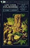 Front cover for the book Lost Cities and Vanished Civilizations by Robert Silverberg