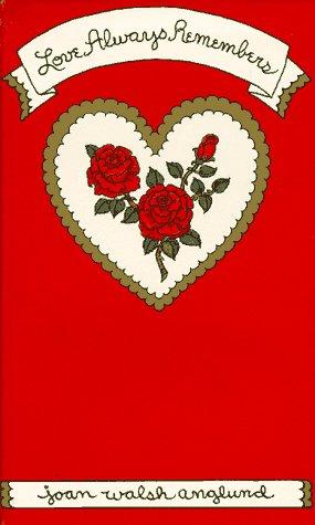 Love Always Remembers by Random House