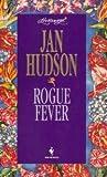 Rogue Fever, Jan Hudson, 0553444360
