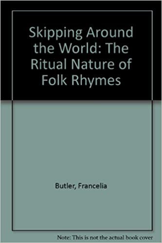 Skipping Around the World:The Ritual Nature of Folk Rhymes