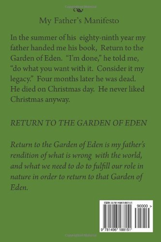 Return to the Garden of Eden: My Father\'s Manifesto: Maurice Cowles ...