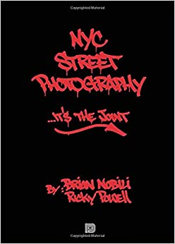 Nyc Street Photography... It's The Joint por Ricky Powell epub