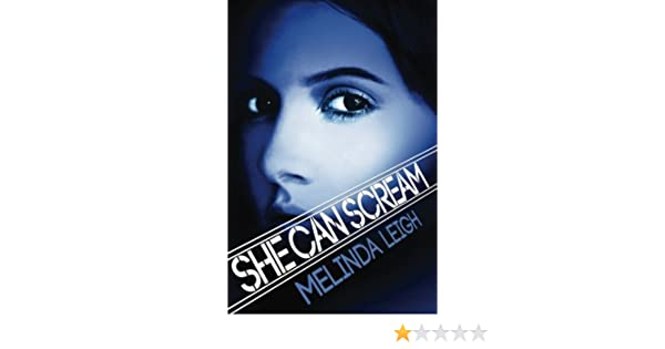 She Can Scream (She Can Series, Book 3) eBook: Melinda Leigh: Amazon.es: Tienda Kindle