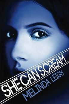 She Can Scream (She Can Series, Book 3) by [Leigh, Melinda]