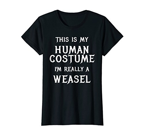 Womens I'm Really a Weasel Halloween Costume Shirt Easy Funny Idea Medium Black -