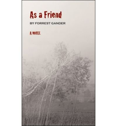 Download [ As a Friend (New Directions Books) [ AS A FRIEND (NEW DIRECTIONS BOOKS) ] By Gander, Forrest ( Author )Sep-01-2008 Paperback ebook