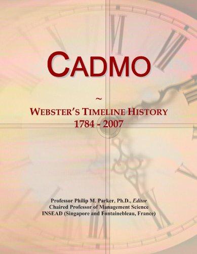 Cadmo: Webster's Timeline History, 1784 - 2007