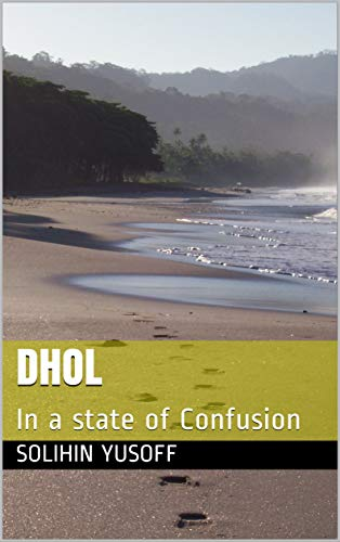 DHOL: In a state of Confusion