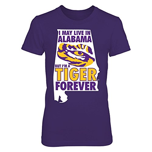(FanPrint LSU Tigers T-Shirt - Out of State Loving ForeverAlabama - Premium Women's Tee/Purple/L)