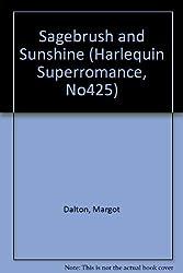 Sagebrush and Sunshine (Harlequin Superromance, No425)