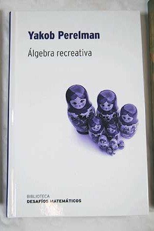 Álgebra Recreativa por Iakov Isidorovich Perelman
