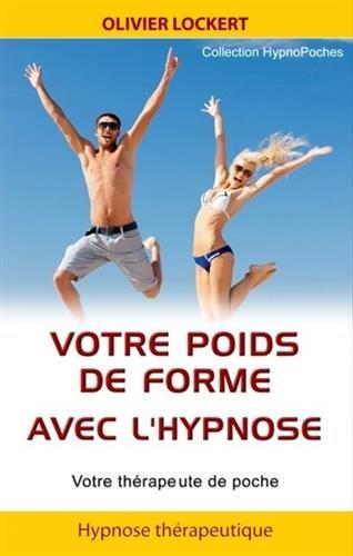 Votre poids de forme avec l'hypnose