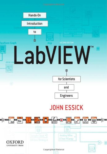 Hands-On Introduction to LabVIEW for Scientists and Engineers by Oxford University Press