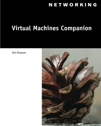 Virtual Machines Companion (Networking (Course Technology)) by Brand: Course Technology, Inc,2008