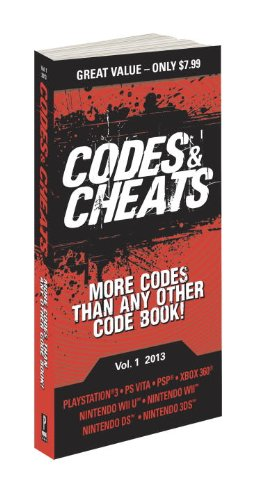 Codes & Cheats Vol. 1 2013: Prima Game Guide (Codes and Cheats)