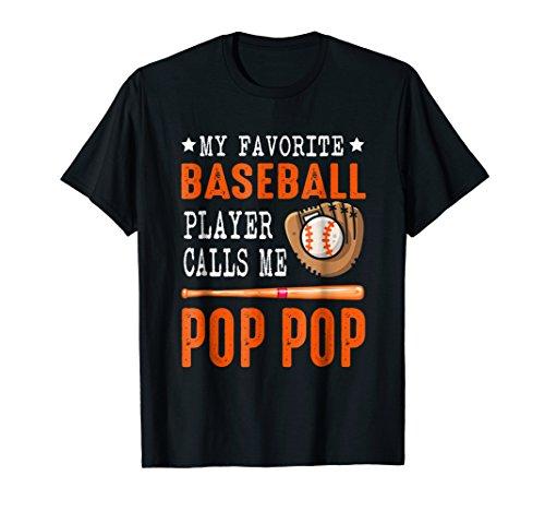 My Favorite Baseball Player Call Me Pop Pop Funny Gift Shirt]()