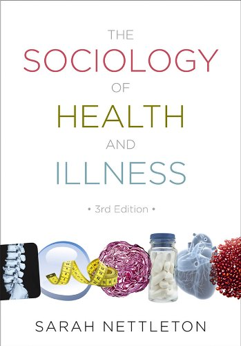The Sociology of Health and Illness (Sociology Health Illness)
