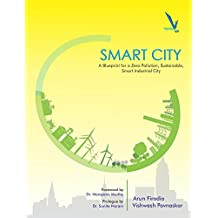 Smart City: A Blueprint for a Zero Pollution, Sustainable, Smart Industrial City