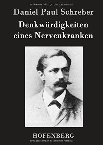 Download Denkwürdigkeiten eines Nervenkranken (German Edition) PDF