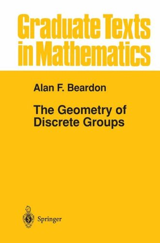 The Geometry of Discrete Groups (Graduate Texts in Mathematics) (v. 91)