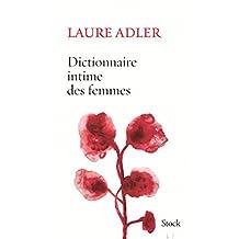 Dictionnaire intime des femmes (Hors collection littérature française) (French Edition)