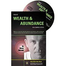 Create Wealth & Abundance in 8 Simple Steps [With CD]