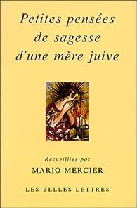 Petites pensées de sagesse d'une mère juive par Mario Mercier