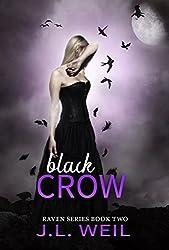 Black Crow (The Raven Series Book 2)