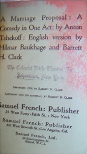 A Marriage Proposal A Comedy In One Act Anton Chekhov Barrett
