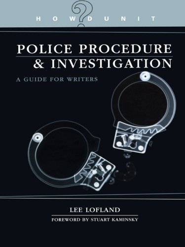 (Police Procedure & Investigation: A Guide for Writers (Howdunit) )