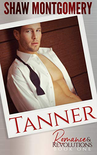 Tanner Romance Revolutions Book 1 ebook product image