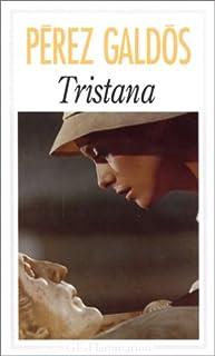 Tristana, Pérez Galdós, Benito