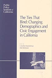 The Ties That Bind: Changing Demographics and Civic Engagement in California
