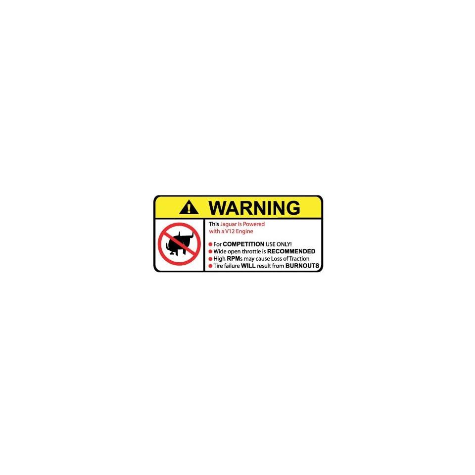 Jaguar V12 No Bull, Warning decal, sticker