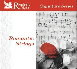 Signature Series: Romantic Strings by Reader's Digest