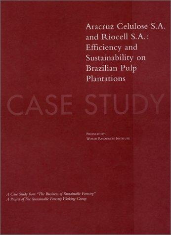 the-business-of-sustainable-forestry-case-study-aracruz-celulose-s-a-and-riocell-s-a-aracruz-celulos