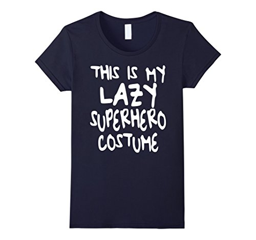 Womens This is My Lazy Superhero Costume T-Shirt Funny Party Gift Medium (Woman Superhero Costumes Ideas)