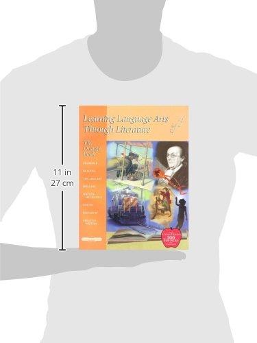Learning Language Arts Through Literature: The Orange Book, 4th ...