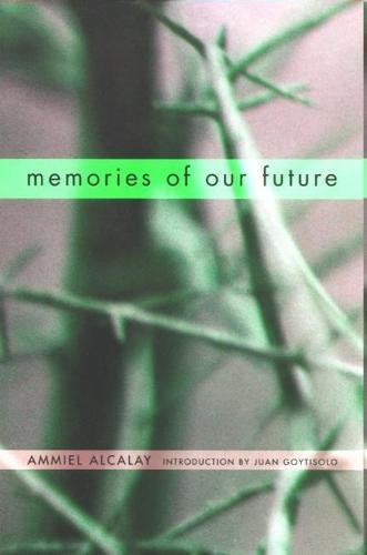 Memories of Our Future: Selected Essays 1982-1999