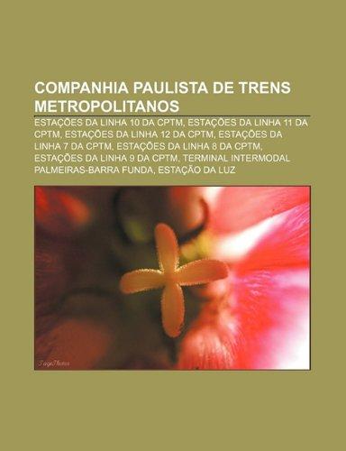 Companhia Paulista de Trens Metropolitanos: Estações da linha 10 da CPTM, Estações da linha 11 da CPTM, Estações da linha 12 da CPTM