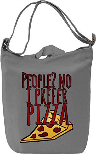 People? I Prefer To Pizza Borsa Giornaliera Canvas Canvas Day Bag| 100% Premium Cotton Canvas| DTG Printing|
