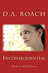 Inconsequential: (Book 2 in the J+P series) (Volume 2)
