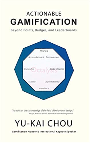 Actionable Gamification: Beyond Points, Badges, and ...