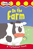 img - for On the Farm (Toddler Talkabout) book / textbook / text book