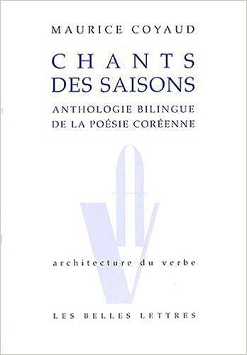 Télécharger en ligne Chants des saisons: Anthologie bilingue de la poésie coréenne pdf