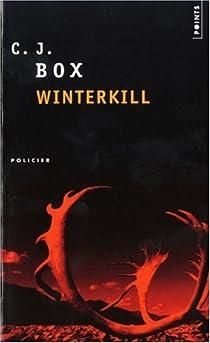 Joe Pickett, tome 3 : Winterkill par Box