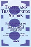 Traffic and Transportation Studies : Proceedings of ICTTS 2002: July 23-25, 2002 Guilin, People's Republic of China, , 0784406308
